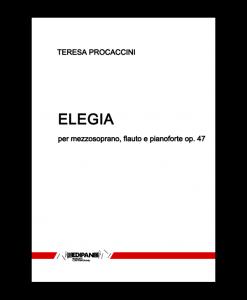 TERESA PROCACCINI Elegia op. 47 per mezzodoprano, flauto e pianoforte (1970)