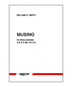 WILLIAM O. SMITH - Musing for three clarinets (1990)